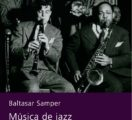 Forthcoming Book on Samper's Jazz Lectures