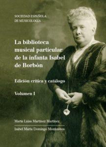 book cover of La biblioteca musical particular de Infanta Isabel de Borbon